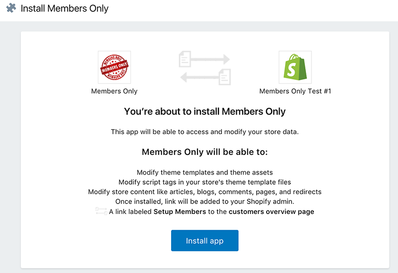 Members only shopify app home page we only modify your theme when you make a change on the preference screen of the members only app just click install app to continue pronofoot35fo Images